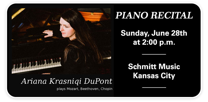 Piano Recital by Ariana Krasniqi DuPont at Schmitt Music Kansas City!