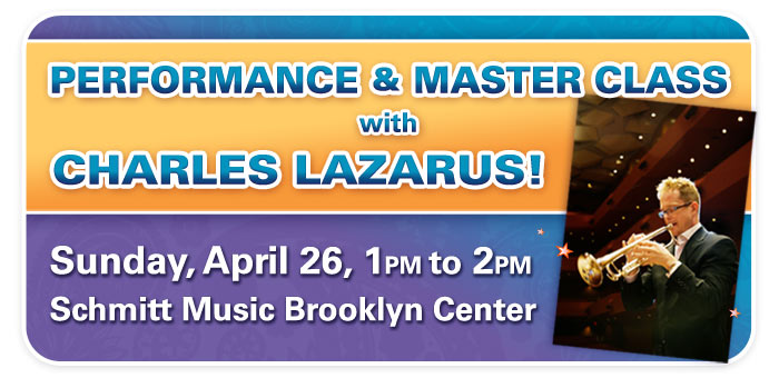 Charles Lazarus Master Class & Performance – presented by Yamaha and The Trumpet Shop!