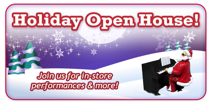 Holiday Open House events at your Schmitt Music stores!