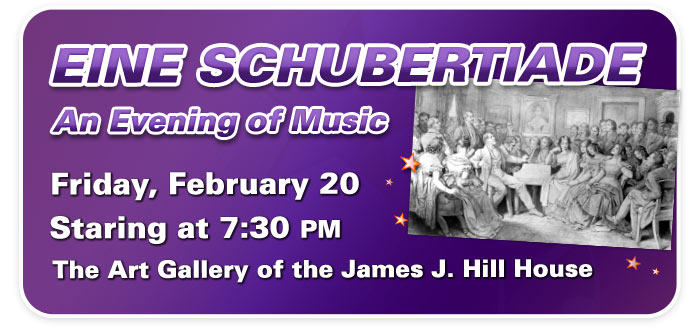 Eine Schubertiade: An Evening of Music at the James J. Hill House