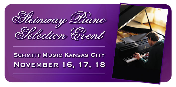 Steinway Piano Selection Event at Schmitt Music Kansas City
