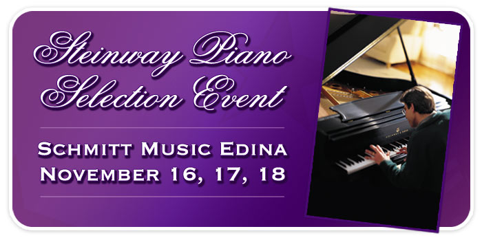 Steinway Piano Selection Event at Schmitt Music Edina