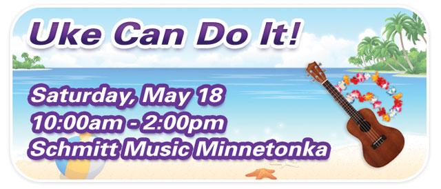 """Uke Can Do It"" & Ukulele Group Class at Schmitt Music Minnetonka"