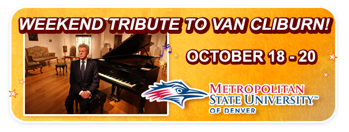 Weekend Tribute to Van Cliburn at MSU Denver Auraria Campus!