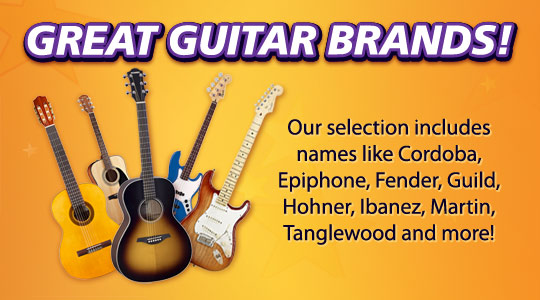 Great Guitar Brands!  Cordoba, Epiphone, Fender, Guild, Ibanez, Martin, Tanglewood and more
