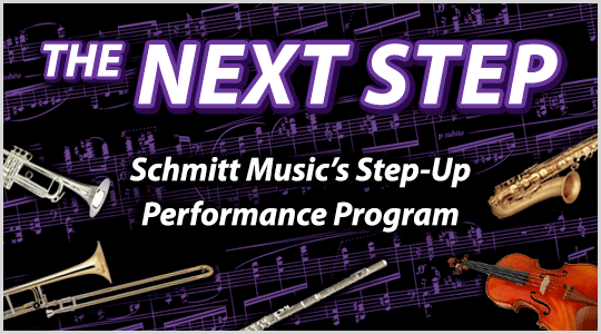 The Next Step - Schmitt Music's Step-Up Performance Program - Instrument Rental