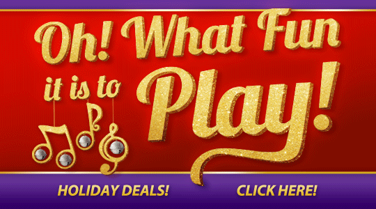 Holiday deals on pianos, instruments, accessories, music and more!
