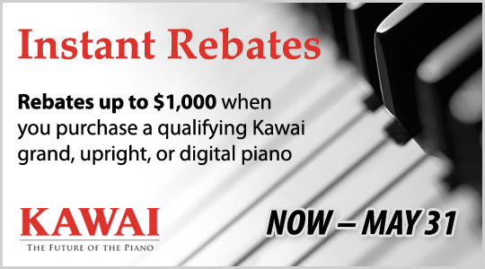 Instant Rebates up to $1,000 on Kawai pianos now through May 31