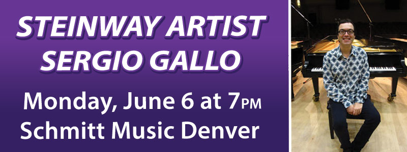 Steinway Artist Sergio Gallo in Concert at Schmitt Music Denver