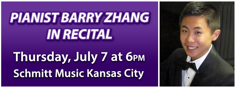 Pianist Barry Zhang in Recital at Schmitt Music Kansas City