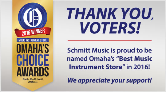 Schmitt Music is porud to be Omaha's Best Music Instrument Store in 2016