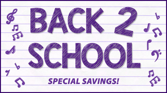 Back to School - Special Savings on instruments, music books, lessons and more