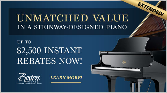 Boston Piano instant rebates up to $2,500 extended through September