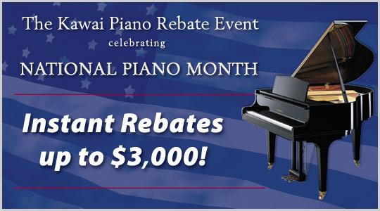 National Piano Month:  Kawai instant rebates up to $3,000!