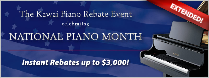 Kawai Instant Rebates Celebrating National Piano Month EXTENDED!