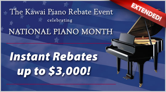 National Piano Month:  Kawai instant rebates up to $3,000 extended through October!