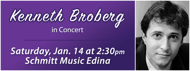 Kenneth Broberg in Concert at Schmitt Music Edina