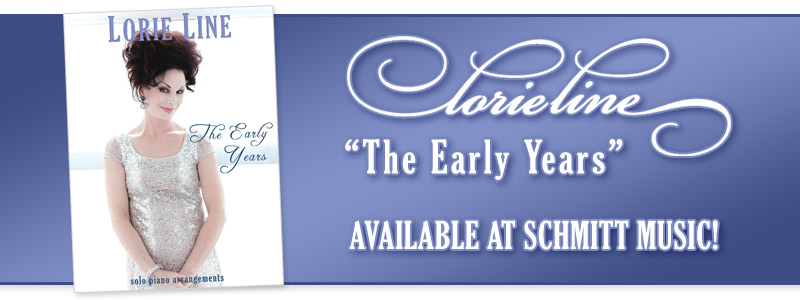 "Lorie Line ""The Early Years"" Available at Schmitt Music!"