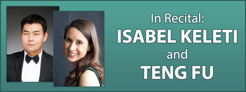 In Recital: Isabel Keleti & Teng Fu at Schmitt Music Kansas City