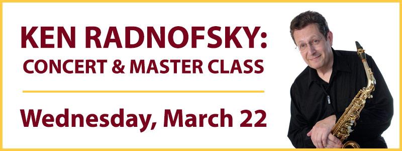Kenneth Radnofsky Concert & Master Class: UMN-Schmitt Music Saxophone Series