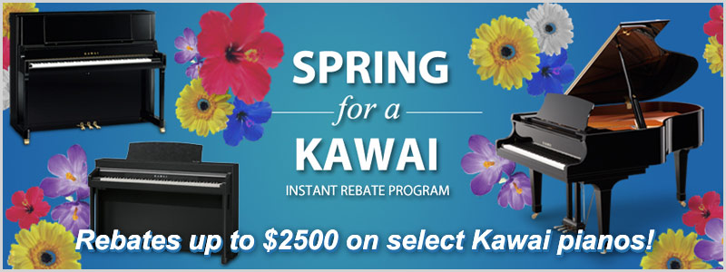 Spring for a Kawai Instant Rebates up to $2500 in April!