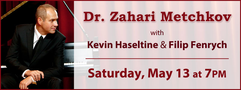 An Evening with Dr. Zahari Metchkov with Filip Fenrych and Kevin Haseltine