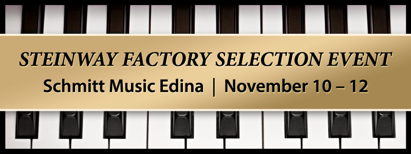 Steinway Piano Factory Selection Event at Schmitt Music Edina