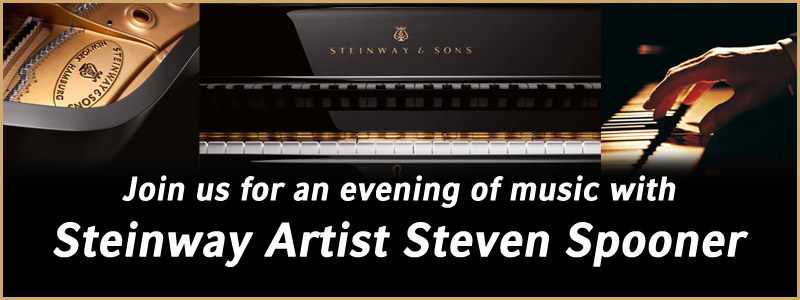 Join us for an evening of music with Steinway Artist Steven Spooner