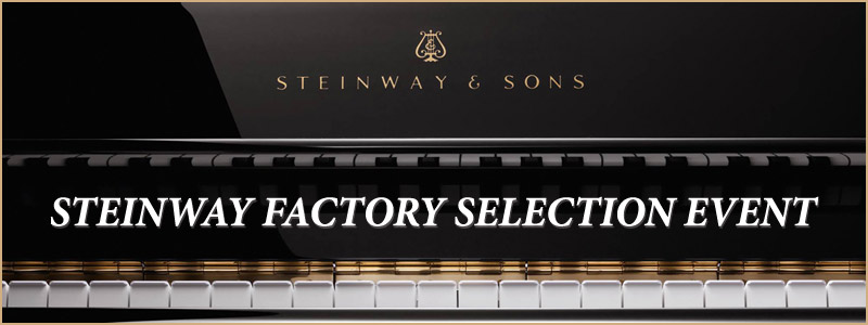 Steinway & Sons Factory Selection Event, Piano Sale in Greater Kansas City