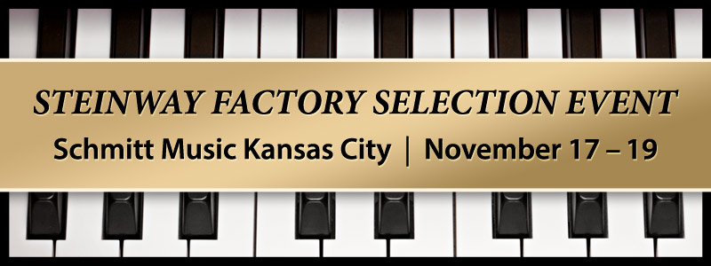 Steinway Piano Factory Selection Event at Schmitt Music Kansas City