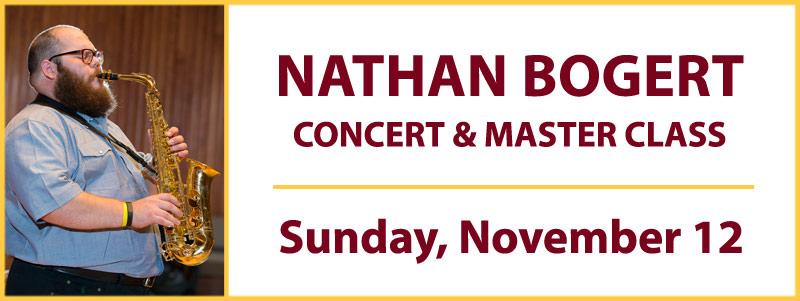 Nathan Bogert Master Class & Concert: UMN-Schmitt Music Saxophone Series