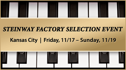 Steinway Factory Selection Event at Schmitt Music Kansas City