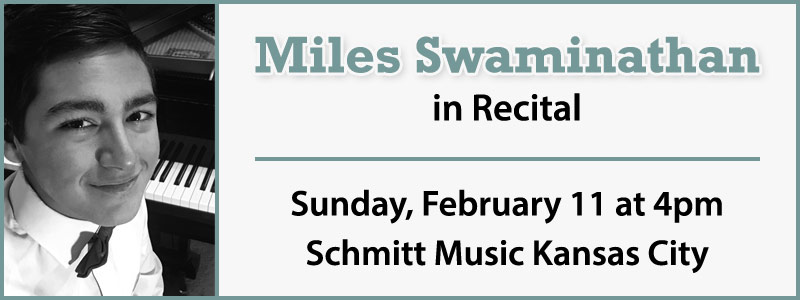 Miles Swaminathan, Student of Steinway Artist Karen Kushner, in Concert at Schmitt Music Kansas City