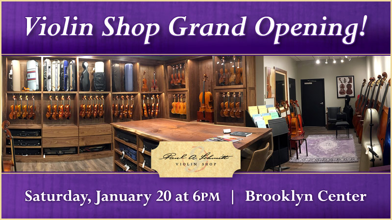 Grand Opening of the Schmitt Music Violin Shop on January 20th