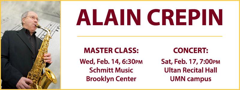Alain Crepin Master Class & Concert: UMN-Schmitt Music Saxophone Series