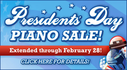 Presidents' Day Piano Sale at Schmitt Music: Extended through February 28th!
