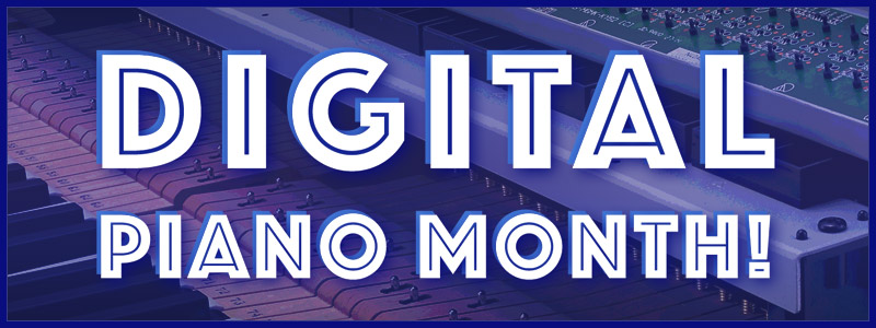 Digital Piano Month: Special Offers in March