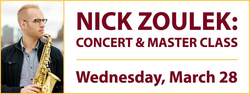 Nick Zoulek Concert & Master Class: UMN-Schmitt Music Saxophone Series