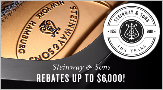 Steinway & Sons pianos 165th Anniversary: Instant Rebates up to $6,000!