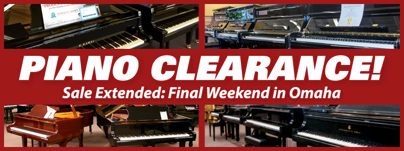 Piano Clearance Sale Extended in Omaha!