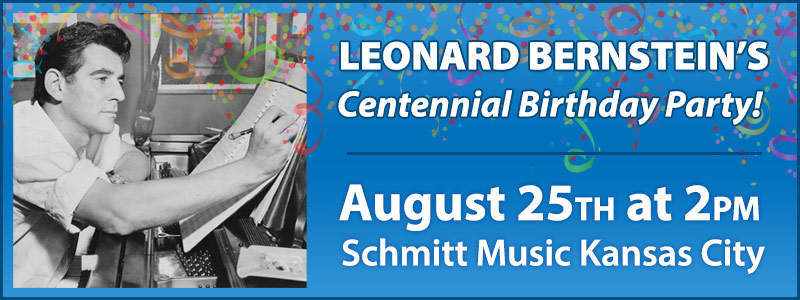 Leonard Bernstein's Centennial Birthday Party at Schmitt Music Kansas City