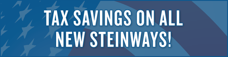 Tax Savings: New Steinway piano offer