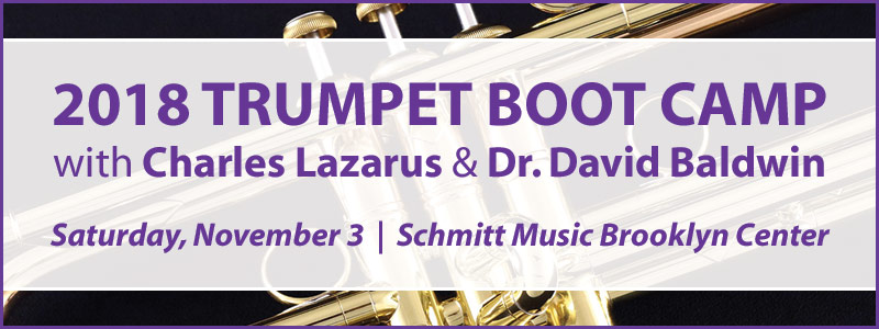 Trumpet Boot Camp with Dr. David Baldwin & Charles Lazarus