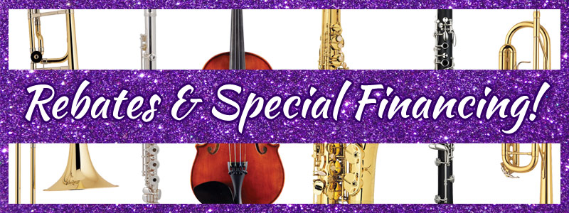 Band & Orchestra Instrument Rebates and Special Financing!