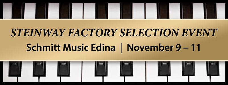 Steinway Factory-Authorized Selection Event in Edina