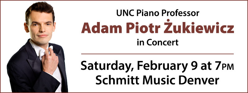 UNC Piano Professor Adam Piotr Żukiewicz in Concert at Schmitt Music Denver