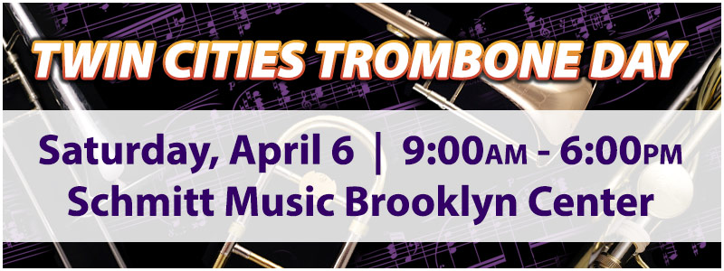 2nd Annual Twin Cities Trombone Day at Schmitt Music Brooklyn Center