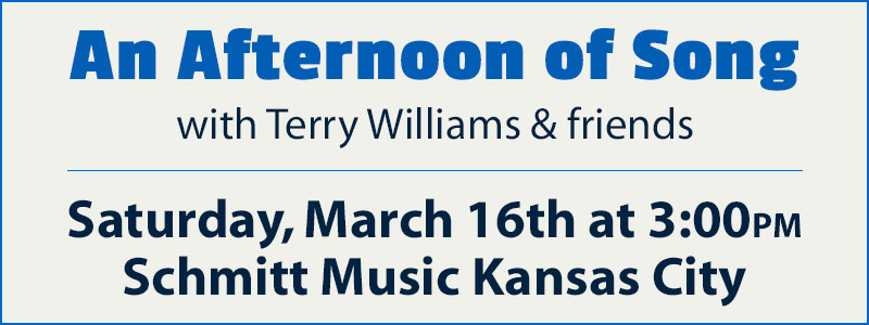 An Afternoon of Song with Terry Williams and Friends at Schmitt Music Kansas City