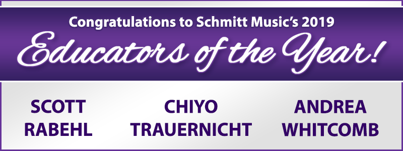 Congratulations to Schmitt Music's 2019 Educators of the Year!