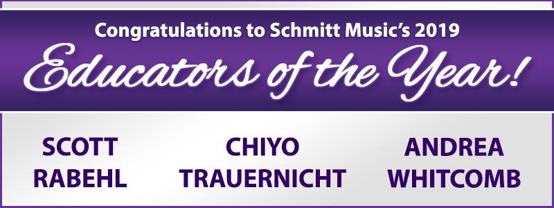 Congratulations to Schmitt Music's 2019 Educators of the Year!
